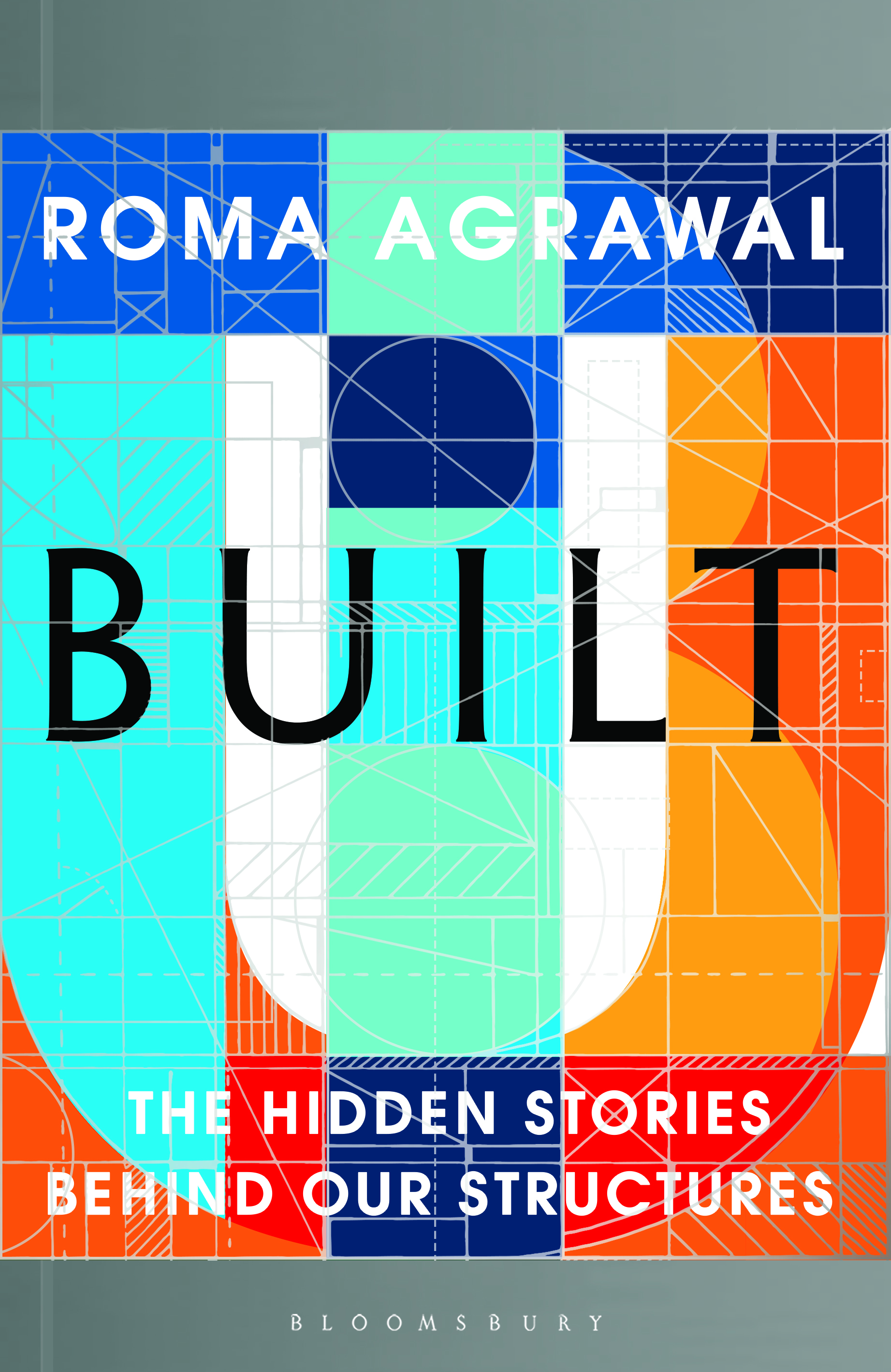 Roma Agrawal Built book cover